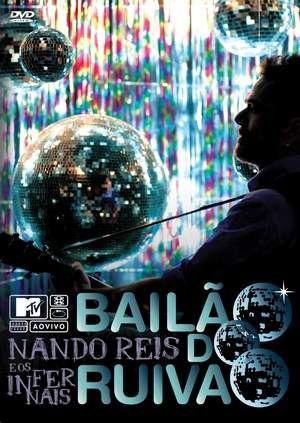 Cd Nando Reis e os Infernais – Bailão do Ruivão MTV Ao Vivo 2010