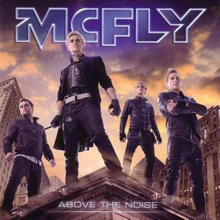 88e57ec0e49e2f5a1bf0090d58e3ed63 Download CD   McFly   Above The Noise Baixar Grátis