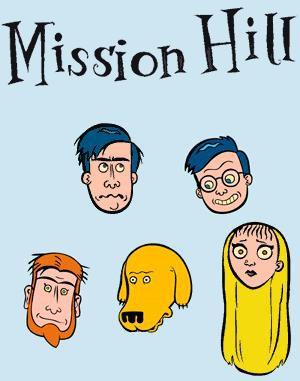 Мишн Хилл / Mission Hill, 1-6 серии из 13 (1999-2000) Смотреть онлайн
