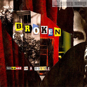 (Electronic / Hip-Hop / Trip-Hop / Downtempo) Broken - Message in a Bottle (2008) [FLAC (tracks+.cue)]