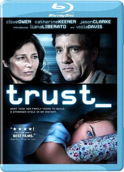 Доверие / Trust (2010/DVD5/HDRip/2100Mb/1400Mb/700Mb)