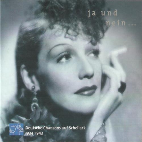 (Chanson) VA - Ja und Nein... - Deutsche Chansons auf Schellack (1934-1943) - 2003, FLAC (image + .cue), lossless