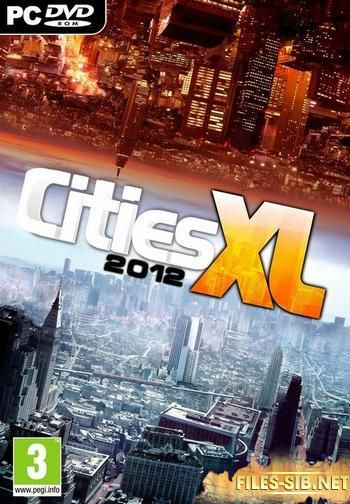 Cities XL 2012 v1.0 (1.0.5.725) nodvd  [EN/RU]