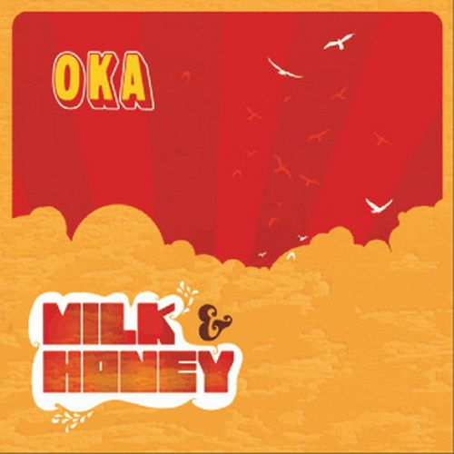 OKA - Milk & Honey (2011)