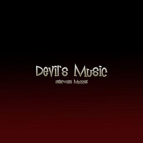 Sklerozini Muzzak - Devil's Music (2012)