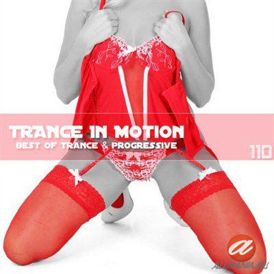 Trance In Motion Vol.110 (2012)