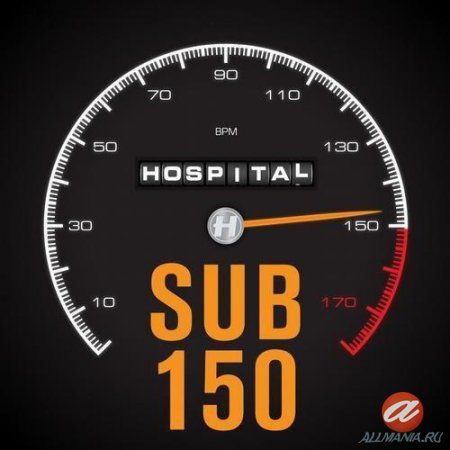 Sub 150 Dubstep, Drumstep and the Bass Between (2012)