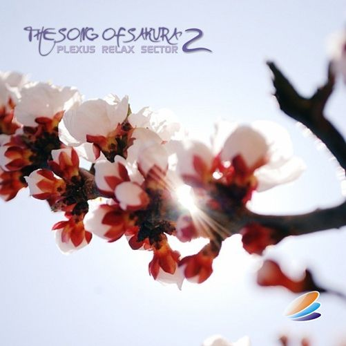 Plexus Relax Sector - The Song Of Sakura 2 (2012)