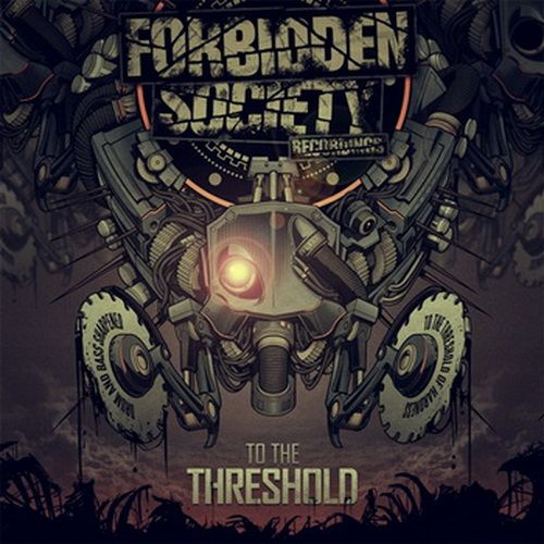 Forbidden Society - To The Threshold (2012)