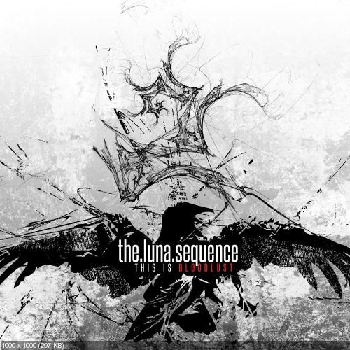 The Luna Sequence - This Is BloodLust (2012)