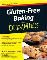 Linda Larsen, Dr. Jean McFadden Layton - Gluten-Free Baking For Dummies / Выпечка без глютена для чайников [2012, ePub, ENG]