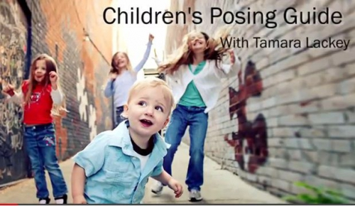 creativeLIVE: Children�s Posing Guide with Tamara Lackey 3 Day Workshop