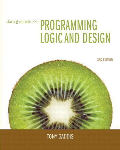 Starting Out With Programming Logic And Design (3rd Edition)
