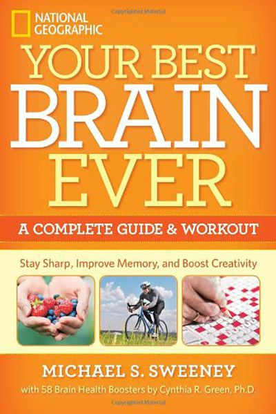 Your Best Brain Ever: A Complete Guide and Workout (EPUB)