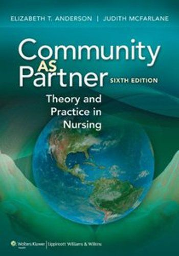Community as Partner: Theory and Practice in Nursing, Sixth edition