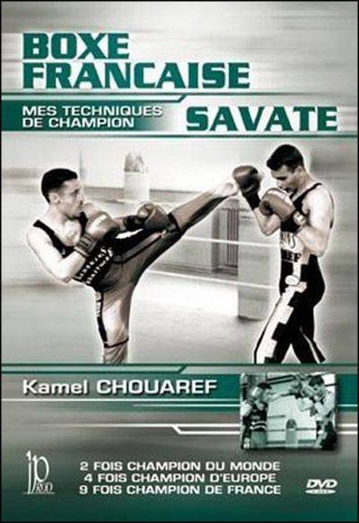Savate French Boxing Part 2: Advanced Techniques Training DVD