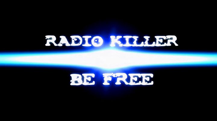 Radio Killer - Be Free