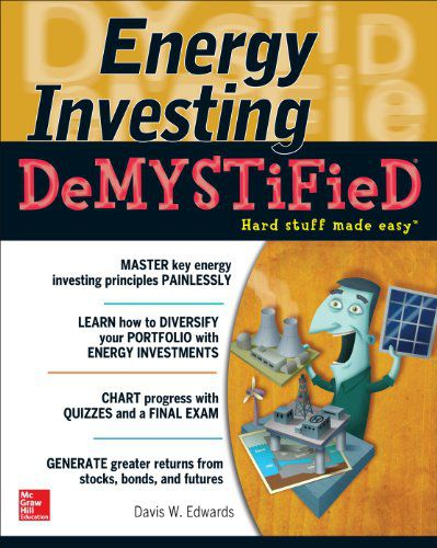 Energy Investing DeMystified: A Self - Teaching Guide (EPUB)