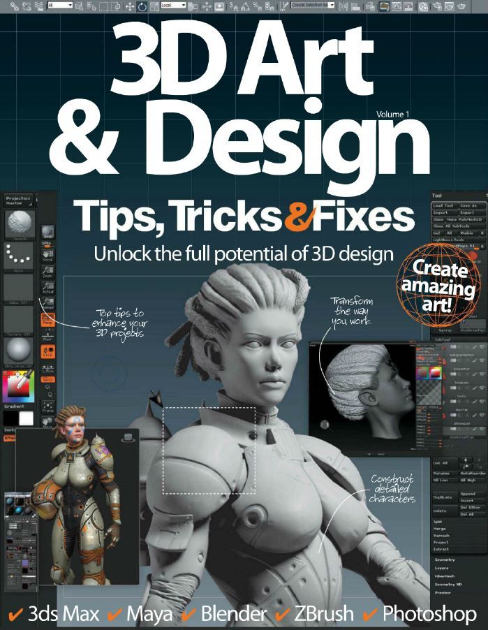 3D Art & Design Tips, Tricks & Fixes Vol. N 1 (HQ PDF)
