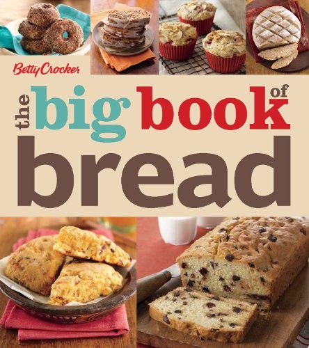 Betty Crocker The Big Book of Bread (Betty Crocker Big Book) (EPUB)