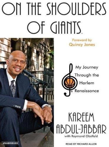 On the Shoulders of Giants: My Journey Through the Harlem Renaissance (Audiobook)