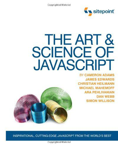 The Art & Science of JavaScript by Cameron Adams (PDF)