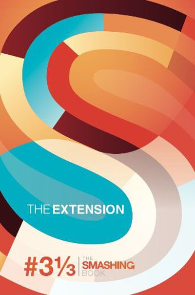 Redesign The Web | The Extension (The Smashing Book 3 1/3 ) (EPUB)