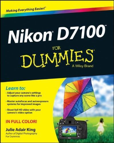 Nikon D7100 For Dummies By Julie Adair King
