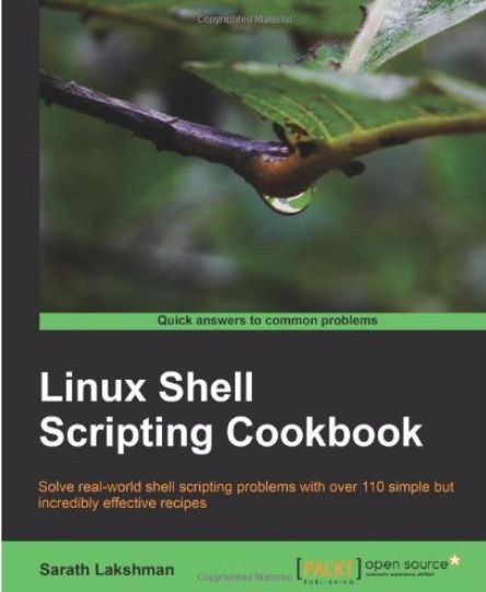 Linux Shell Scripting Cookbook by Sarath Lakshman