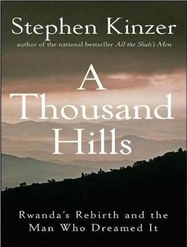 A Thousand Hills: Rwanda's Rebirth and the Man Who Dreamed it (Audiobook)