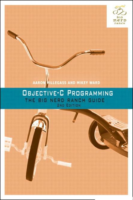 Objective-C Programming - The Big Nerd Ranch Guide, 2nd Edition (PDF)