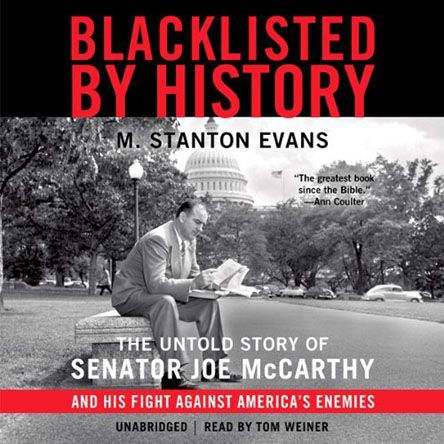 Blacklisted by History: The Untold Story of Senator Joe McCarthy and His Fight against America's Enemies (Audiobook) ( Rapidgator - Ul - Ryushare )
