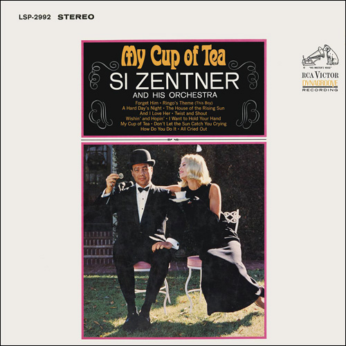 [TR24][OF] Si Zentner And His Orchestra - My Cup Of Tea (Reissue) - 1965/2015 (Big Band, Swing, Easy Listening)