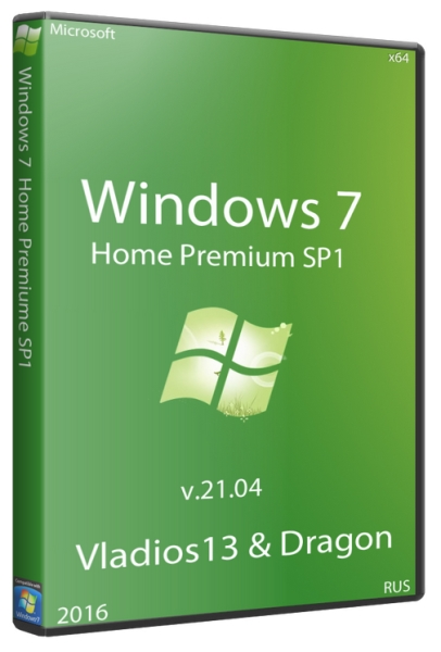Windows 7 SP1 Home Premium x64 by vladios13 & dragon v.21.04 (2016/RUS)