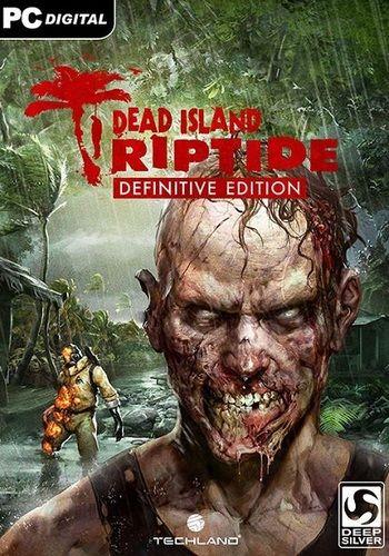 Dead Island & Dead Island Riptide: Definitive Edition (2016/MULTi8/REPACK)