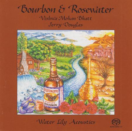[SACD-R][OF] Edgar Meyer, Jerry Douglas, Viswa Mohan Bhatt - Bourbon & Rosewater - 1995 / 2001 (World Fusion)