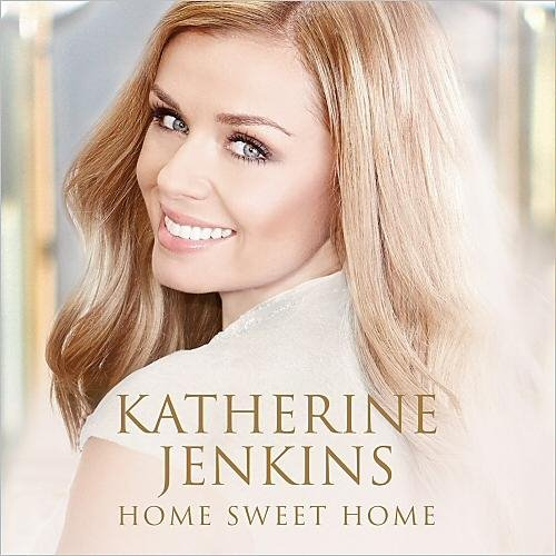 Katherine Jenkins - Home Sweet Home (2014) [MP3|320 кб/с] <Classical Crossover, Vocal>