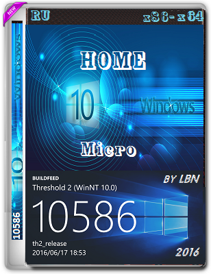 Windows 10 Home 10586.456 th2 by Lopatkin Micro (x86-x64) (2016) Rus