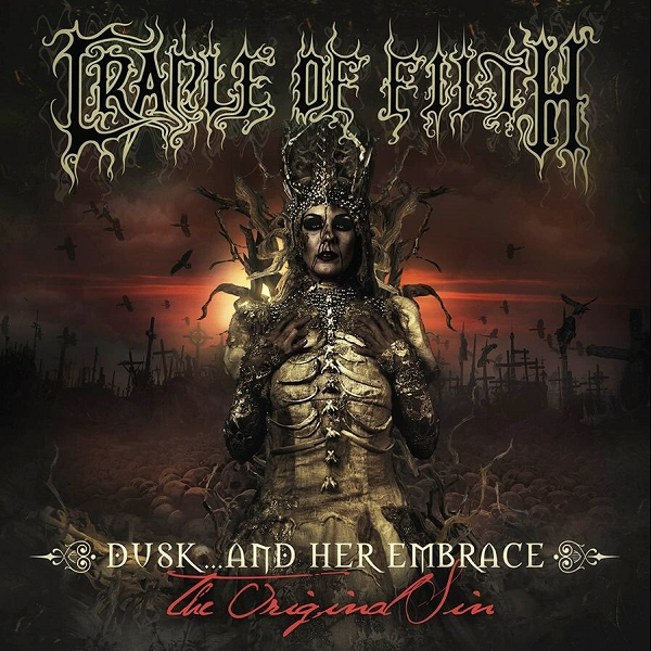 Cradle of Filth - Dusk... and Her Embrace - The Original Sin (2016) MP3