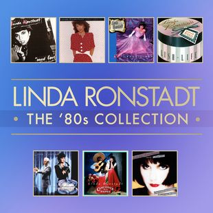 Linda Ronstadt - The 80s Collection (2014) [Hi-Res stereo]