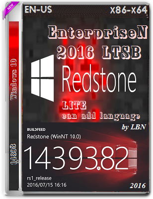 Windows 10 EnterpriseN 2016 LTSB 14393.82 LITE Can add Language by Lopatkin (x86-x64) (2016) Eng