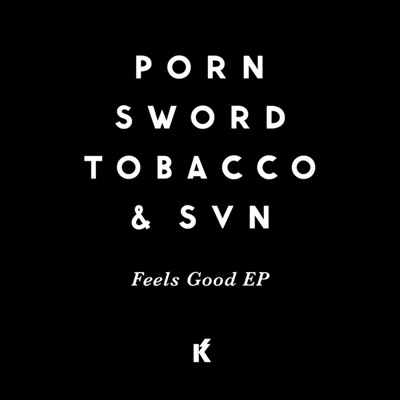 Porn Sword Tobacco - Discography 2004-2017 MP3 320kbps CBR and FLAC Lossless Download Free