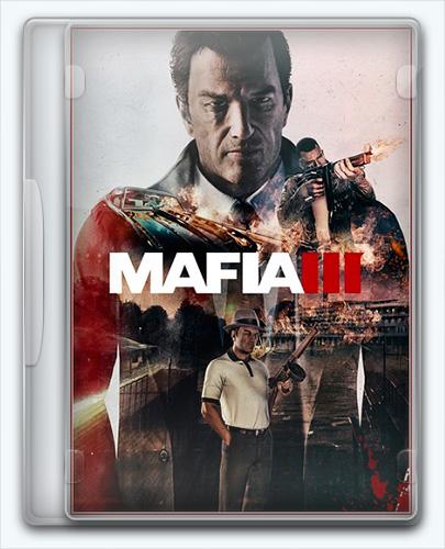 Mafia III / Мафия 3 (2016) (1.010.0.1 / upd1 / dlc) Repack =nemos=