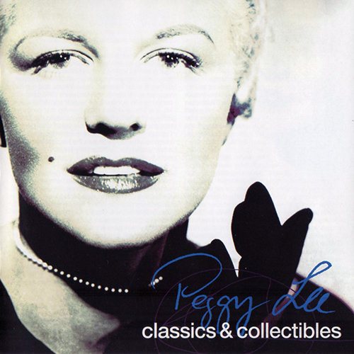 (Vocal Jazz) [CD] Peggy Lee - Classics & Collectibles(2CD) - 2004, FLAC (tracks+.cue), lossless