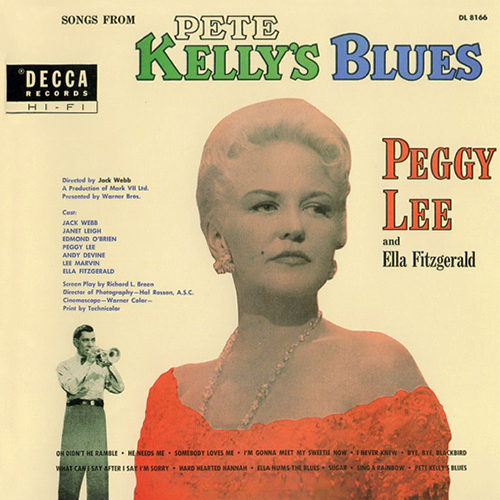 (Vocal Jazz) [CD] Peggy Lee And Ella Fitzgerald - Songs From Pete Kellys Blues (1955) - 1999, FLAC (tracks+.cue), lossless