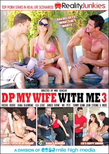 Reality Junkies - Дуплет Для Моей Жены Со Мной 3 / DP My Wife With Me 3 (2014) WEB-DLRip