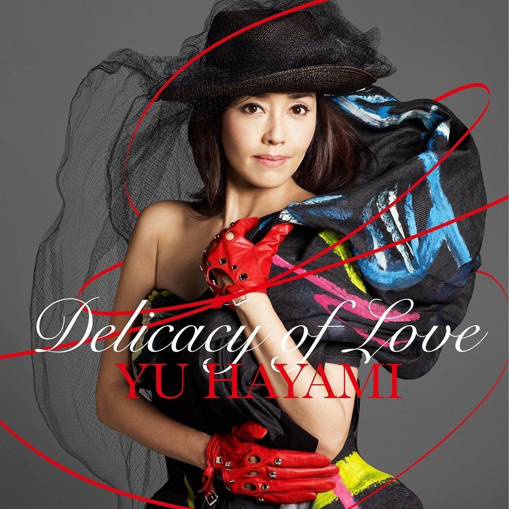 20161207.03.03 Yu Hayami - Delicacy of Love (2016) cover.jpg