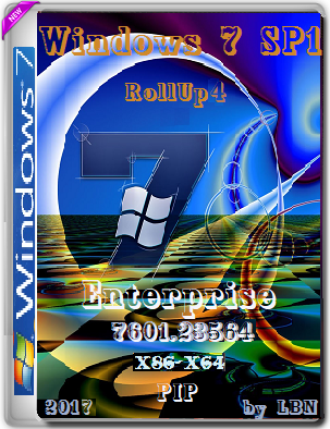 Windows 7 Enterprise SP1 7601.23564 RollUP4 2017 PIP by Lopatkin (x86-x64) (2017) Rus