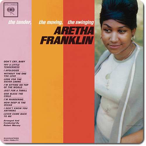 [TR24][OF] Aretha Franklin - The Tender, The Moving, The Swinging Aretha Franklin (Remastered) - 1962/2011 (Vocal Jazz, Soul, R&B)
