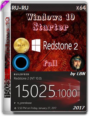 Microsoft Windows 10 Starter 15025.1000 rs2 x64 RU-RU Full by lopatkin